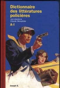 Dictionnaire des litteratures policieres