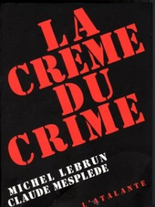 La Creme du Crime